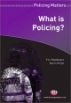 What is Policing? - P. A. J. Waddington; Martin Wright