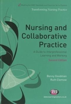 Nursing and Collaborative Practice - Goodman, Benny Clemow, Ruth