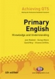 Primary English: Knowledge and Understanding - Jane Medwell;  George Moore;  David Wray;  Vivienne Griffiths