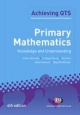 Primary Mathematics: Knowledge and Understanding - Ms Claire Mooney;  Alice Earnshaw;  Mr Reg Wrathmell;  Mrs Sue Fox;  Lindsey Ferrie