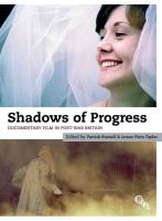 Shadows of Progress: Documentary Film in Post-War Britain