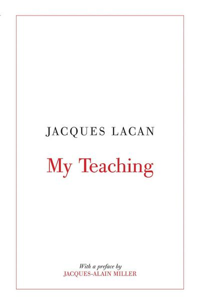 My Teaching - Jacques Lacan