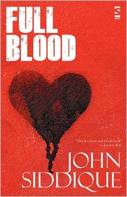 Full Blood - John Siddique