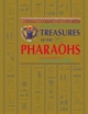 Treasures of the Pharaohs - Delia Pemberton