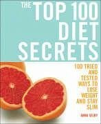 The Top 100 Diet Secrets - Selby, Anna