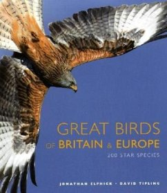 Great Birds of Britain and Europe - Elphick, Jonathan