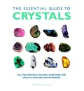 The Essential Guide to Crystals - Simon Lilly