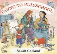 Going to Playschool