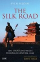 The Silk Road - Sven Hedin