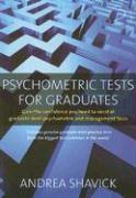 Psychometric Tests for Graduates: Gain the Confidence You Need to Excel at Graduate-Level Psychometric and Management Tests