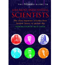 The Britannica Guide to 100 Most Influential Scientists - John Gribbin