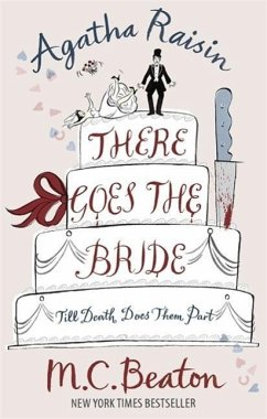 Agatha Raisin: There Goes the Bride - Beaton, M. C.