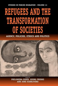 Refugees and the Transformation of Societies - Herausgeber: Essed, P. Schrijvers, J. Frerks, G.