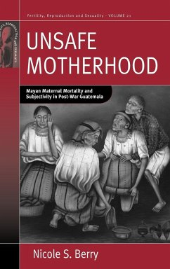 Unsafe Motherhood - Berry, Nicole S.