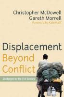 Displacement Beyond Conflict: Challenges for the 21st Century