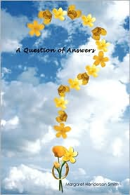 A Question Of Answers - Margaret Henderson Smith