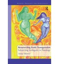 Resurrecting Erotic Transgression - Anita Monro