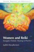 Women and Reiki: Energetic/Holistic Healing in Practice