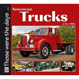 American Trucks of the 1950s - Norm Mort