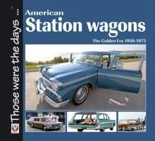 American Station Wagons - The Golden Era 1950-1975 - Mort, Norm