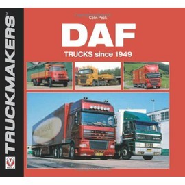 DAF Trucks Since 1949 - Colin Peck