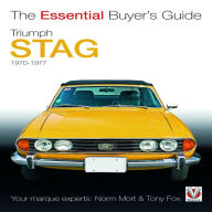 Triumph Stag 1970-1977: The Essential Buyer's Guide - Norm Mort