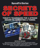 Secrets of Speed: Today's Techniques for 4-Stroke Engine Blueprinting & Tuning