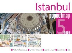 Istanbul PopOut Map: pop-up city street map of Istanbul city center - folded pocket size travel map with transit map included (Popout Maps)