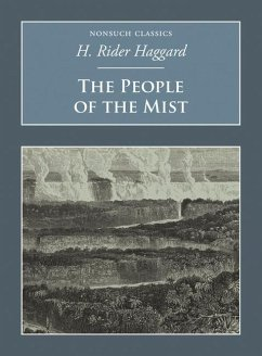 The People of the Mist - Haggard, H. Rider