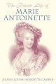 The Private Life of Marie Antoinette - Jeanne Louise Henriette Campan
