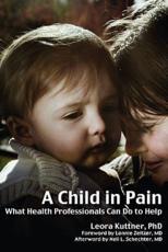 A Child in Pain - Leora Kuttner