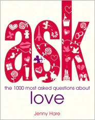 Ask: The 1000 Most Asked Questions About Love - Jenny Hare
