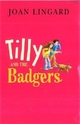 Tilly And The Badgers - Joan Lingard