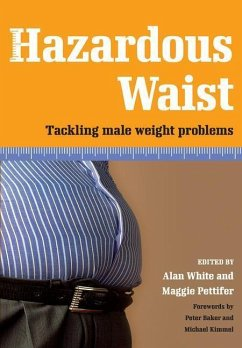 Hazardous Waist: Tackling Male Weight Problems - Baker, Peter