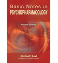 Basic Notes in Psychopharmacology - Michael I. Levi