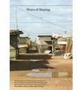Ways of Staying - Kevin Bloom