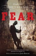 Fear - Gabriel Chevallier (author), Malcolm Imrie (translator), John Berger (introduction)