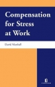 Compensation for Stress at Work - David Marshall
