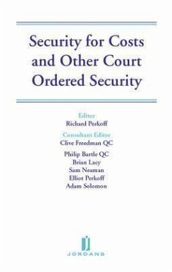 Security for Costs and Other Court Ordered Security - Bartle, Philip Lacy, Brian Neaman, Sam