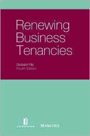 Renewing Business Tenancies - Graham Fife