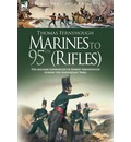 Marines to 95th (Rifles) - The Military Experiences of Robert Fernyhough During the Napoleonic Wars. - T Fernyhough