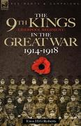 Roberts, Enos H. G.: The 9th-The King´s (Liverpool Regiment) in the Great War 1914 - 1918