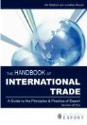 The Handbook of International Trade: A Guide to the Principles and Practice of Export