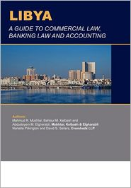 Libya: A Guide to Commercial Law, Banking Law and Accounting
