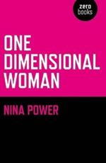 One Dimensional Woman - Nina Power