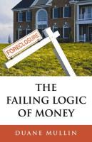 Failing Logic of Money