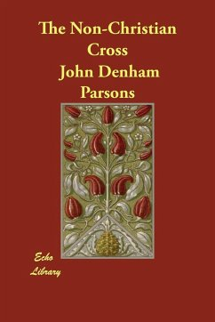The Non-Christian Cross - Parsons, John Denham