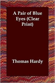 A Pair of Blue Eyes - Thomas Hardy