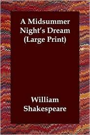 A Midsummer Night's Dream (Large Print) - William Shakespeare