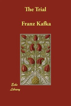 The Trial - Kafka, Franz